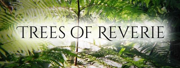 Trees of Reverie.jpg